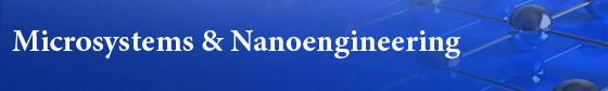 Microsystems & Nanoengineering